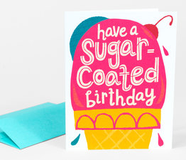 Have a Sugar Coated Birthday!