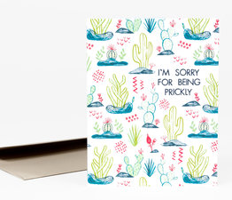 I'm Sorry for Being Prickly