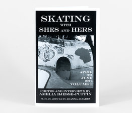 Skating with Shes & Hers: Vol 1