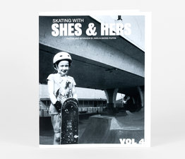 Skating with Shes & Hers: Vol 4