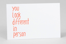 You Look Different In Person