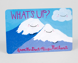 What's Up? From The Great Pacific Northwest