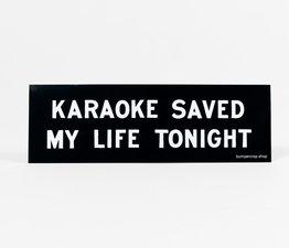 Karaoke Saved My Life Tonight