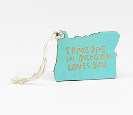 Someone in Oregon Loves You (Turquoise)