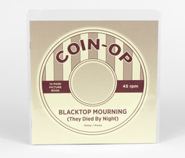 Blacktop Mourning (They Died By Night)
