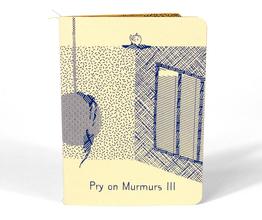 Pry on Murmurs III