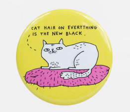 Cat Hair On Everything is the New Black