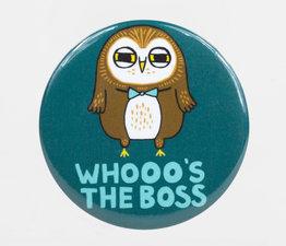 Whooo's the Boss