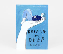 Breathe In Deep