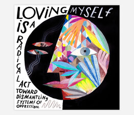 Loving Myself is a Radical Act