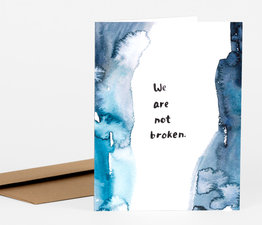 We Are Not Broken