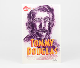 Inspired Agitators: Tommy Douglas