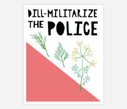 Dill-Militarize The Police