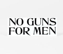 No Guns For Men