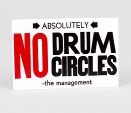 No Drum Circles