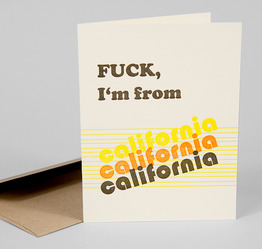 F**k, I'm From California