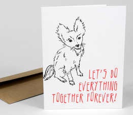 Let's Do Everything Together Forever (Dog)