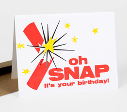 Oh Snap! It's your Birthday