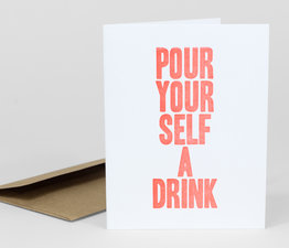 Pour Yourself a Drink