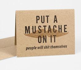 Put A Mustache On It