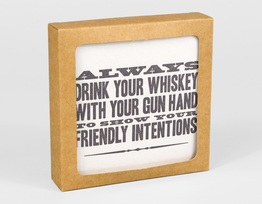 Always Drink Your Whiskey