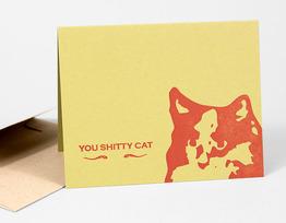 You Sh**ty Cat