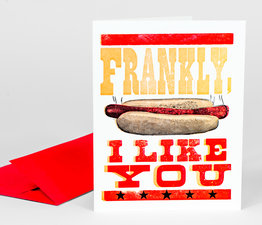 Frankly, I Like You