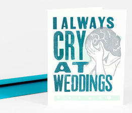 I Always Cry at Weddings