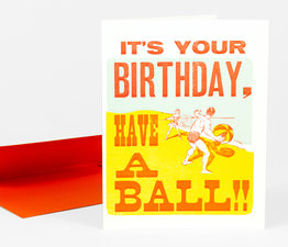 It's Your Birthday, Have a Ball!