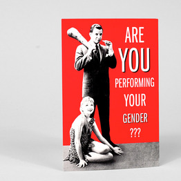 Are You Performing Your Gender?