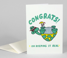 Congrats! On Keeping It Real